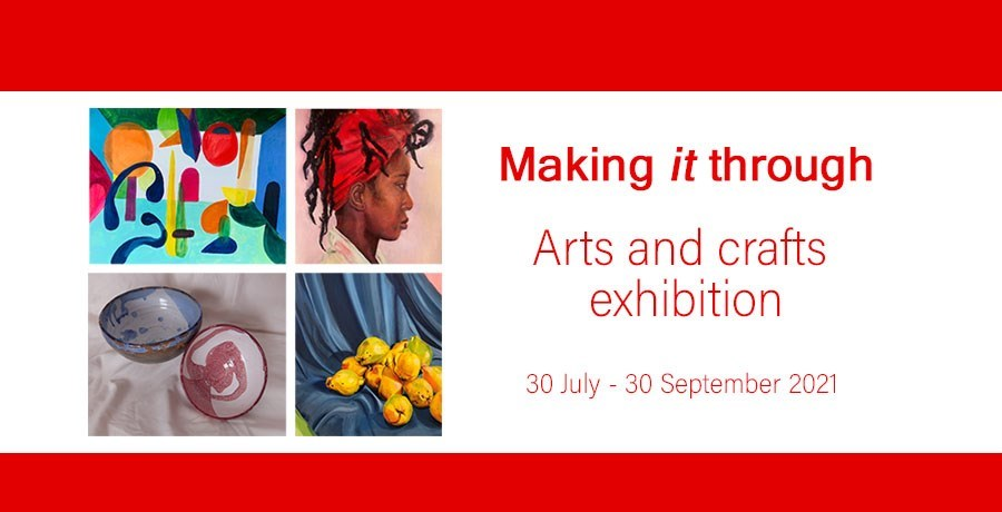 4 images and the text Making it through arts and crafts exhibition